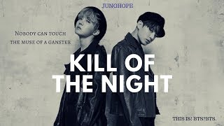 Junghope||Kill of the night||Fmv;Au