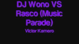 DJ Wono VS Rasco (Music Parade) (SeSioN).wmv