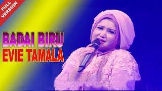 Download Lagu Evie Tamala - Badai Biru (Official Video) mp3