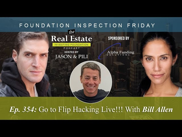 Ep. 354: Go to Flip Hacking Live!!! With Bill Allen