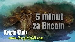 5 minut za Bitcoin: Ali bo Bitcoin prišel do 5000 USD?