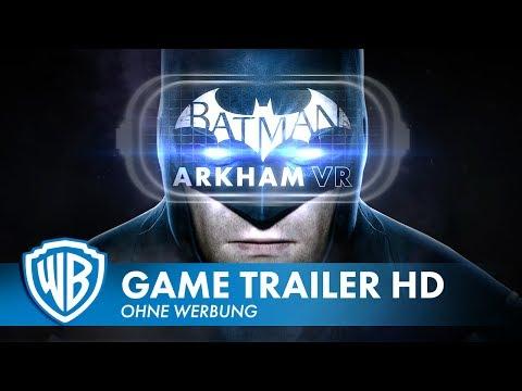 BATMAN: Arkham VR - Launch Trailer für HTC VIVE und Oculus Rift (2017)