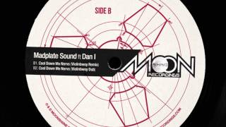 Madplate Sound ft Dan I - Cool Down Me Nervs (Violinbwoy Remix + Dub)