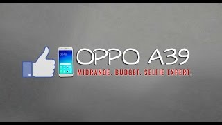 Hands-on & Quick Review: OPPO A39 Philippines