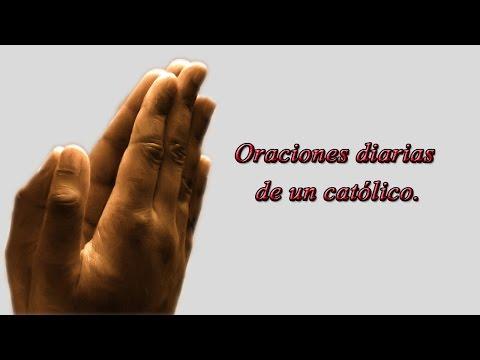 Padre Nuestro, Ave María, Gloria - Oraciones diarias de un Católico