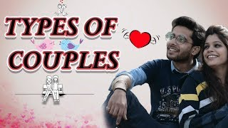TYPES OF COUPLES –Valentines Week | GAURAV ARORA ft. Point Break