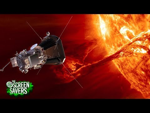 The New Screen Savers 114: NASA's Flying into the Sun