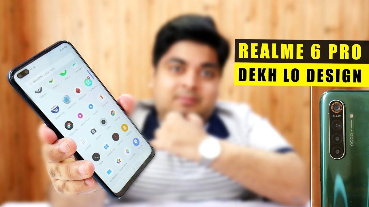 Realme 6 Pro Dekh Lo Design   GAME CHANGING PHONE?