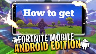 How to get [Fortnite Android] FAST!!!! + [Gameplay]