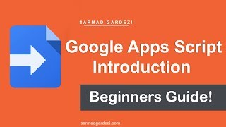 How to Use Google App Scripts - Introduction