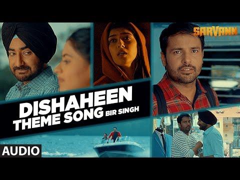 Dishaheen (Full Audio Song) | Sarvann | Latest Punjabi Movie | Amrinder Gill | Ranjit Bawa