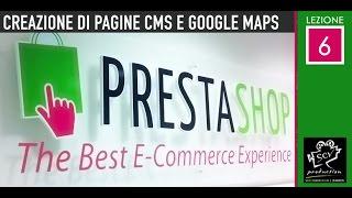 Prestashop v1.6 tutorial - lezione 06 guida utilizzo ita - Pagine di cms + google maps + iframe