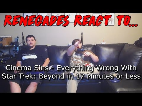 Renegades React to... Cinema Sins - Everything Wrong With Star Trek Beyond in 17 Minutes or Less
