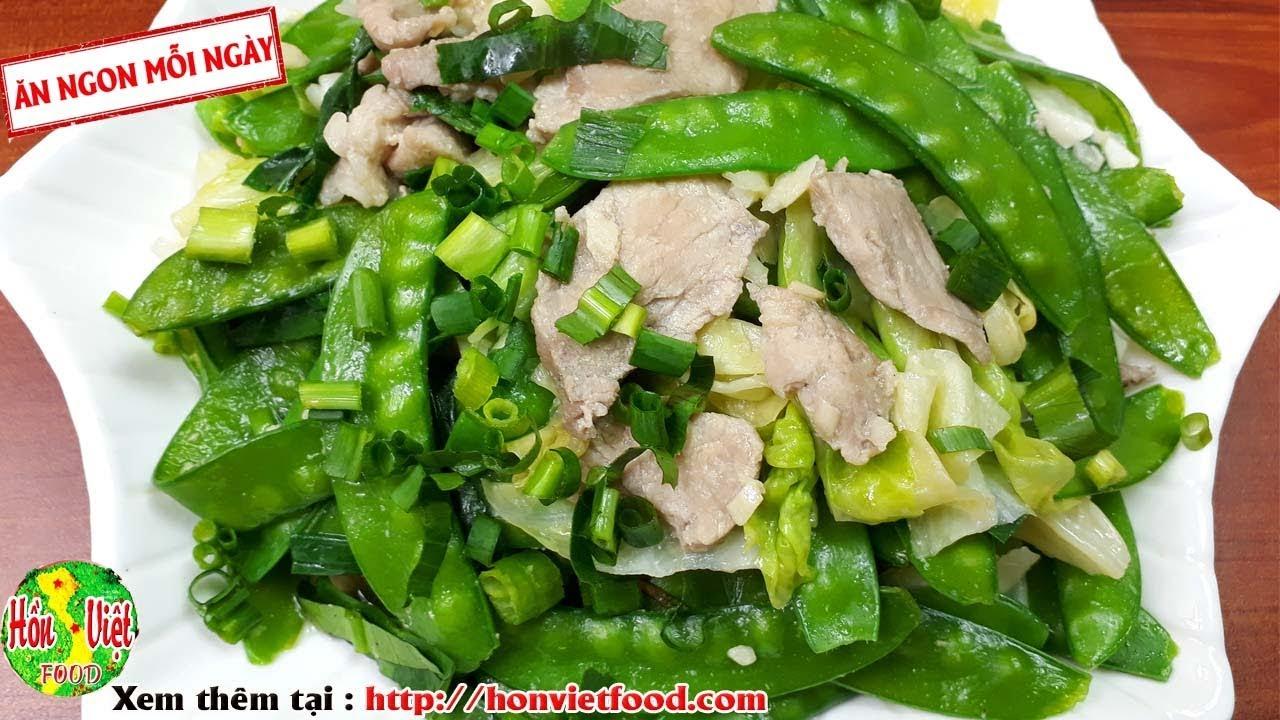 Đậu Hà Lan Xào Thịt Kiểu Này Thật Tốn Cơm | Hồn Việt Food