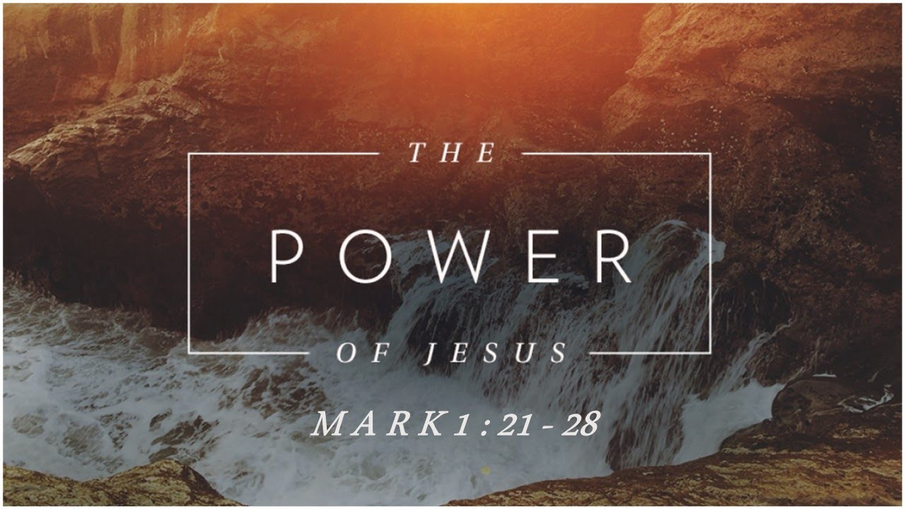 1_31_2021 The Power of Jesus
