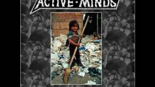 Active Minds..Closed Minds- Restricted Lives
