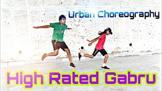 Best Urban Dance Choreography on High Rated Gabru | Nawabzaade | Must Watch !