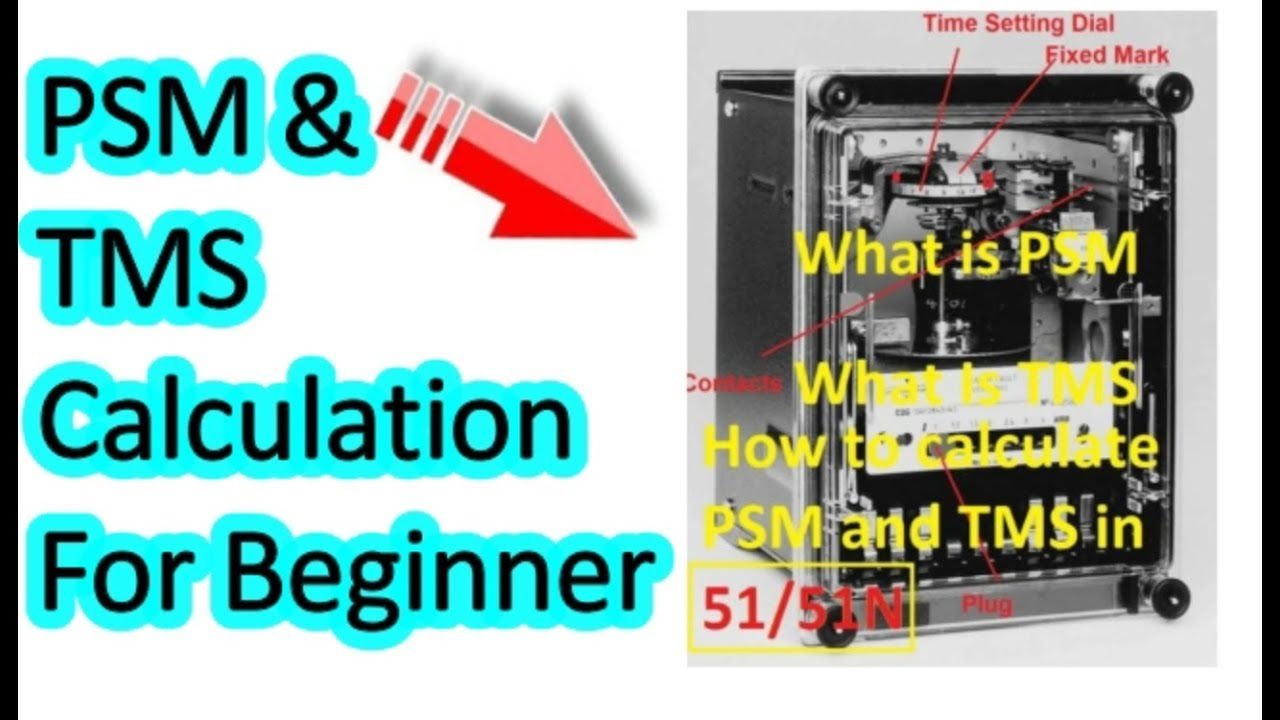 How to Calculate Plug setting Multiplier (PSM), Time Setting Multiplier  (TSM) for 50/51N in Tamil