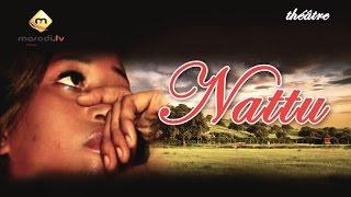 Théâtre Sénégalais - Nattu