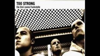 TOO STRONG  -  2 Von 7 Aus 98