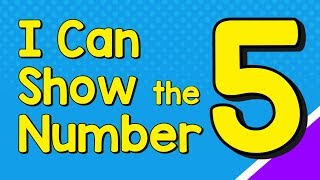 I Can Show tнe Number 5 in Many Ways   Number Recognition   Jack Hartmann
