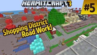 Hermitcraft 7: Shopping District Road Work