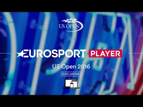 US Open - Live and Exclusive on Eurosport Player