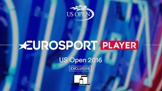 US Open - Live and Exclusive on Eurosport Player | Eurosport