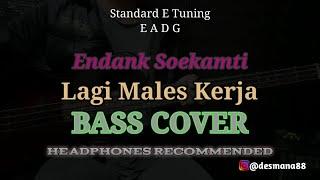 Bass COVER || Lagi Males Kerja - Endank Soekamti