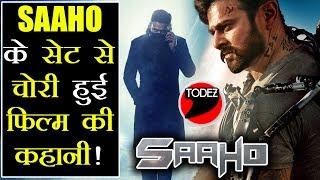 #Saaho की दमदार कहानी हुई Leak, जानिए सिर्फ 5 मिनट में / Prabhas Saaho Movie Story Leaked