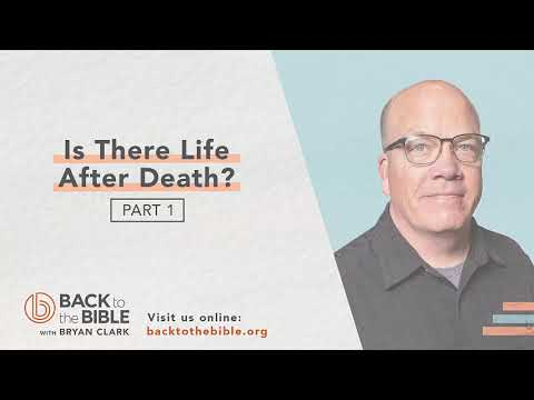 Life After Death - Is There Life After Death? pt. 1 - 3 of 12