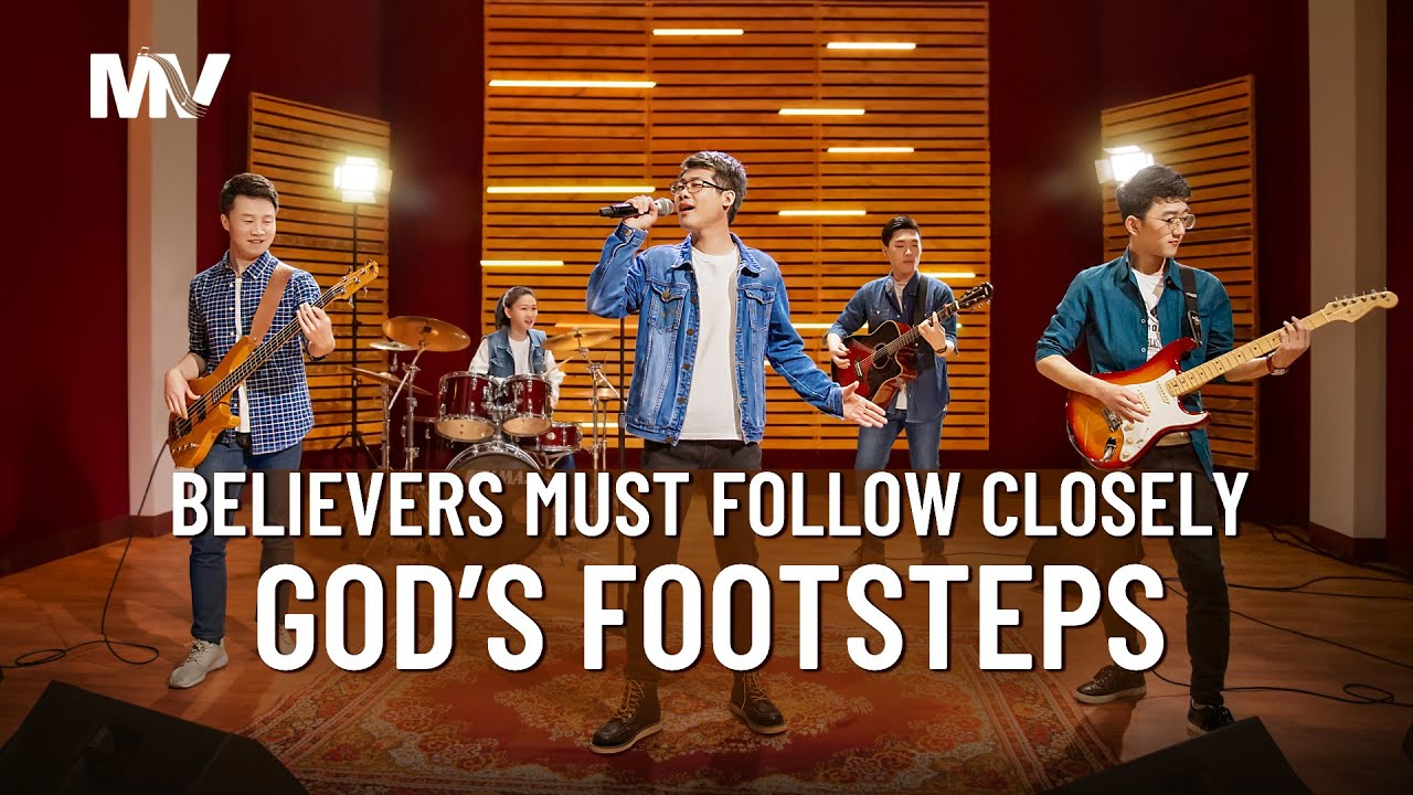 "Christian Music Video | ""Believers Must Follow Closely God's Footsteps"" Chinese Gospel Song"