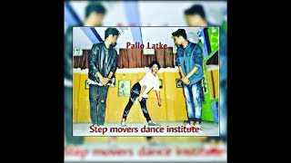 Pallo Latke Song || Hip Hop Dance choreography || Step Movers Crew