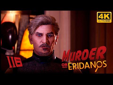 The Outer Worlds: Murder on Eridanos 🪐 PART 116 - Playthrough - 4K 60fps |