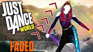 Just Dance | Faded - Alan Walker | FANMADE | MashUp