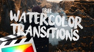 FREE WATERCOLOR TRANSITION - FINAL CUT PRO X