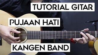 (Tutorial Gitar) KANGEN BAND - Pujaan Hati | Lengkap Dan Mudah