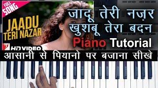 jadu-teri-nazar-khushboo-tera-badan-piano-tutorial-darr