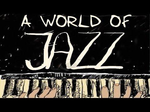A World of Jazz - Jazz Piano World, 36 Great Tracks by The Greatest Jazz Pianists