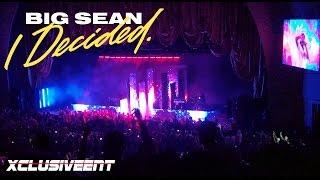 Big Sean - I Decided Tour - Radio City Music Hall - (April 11th 2017)