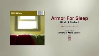 Armor For Sleep Kind Of Perfect YouTube Videos
