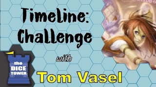 Timeline Challenge Review - with Tom Vasel