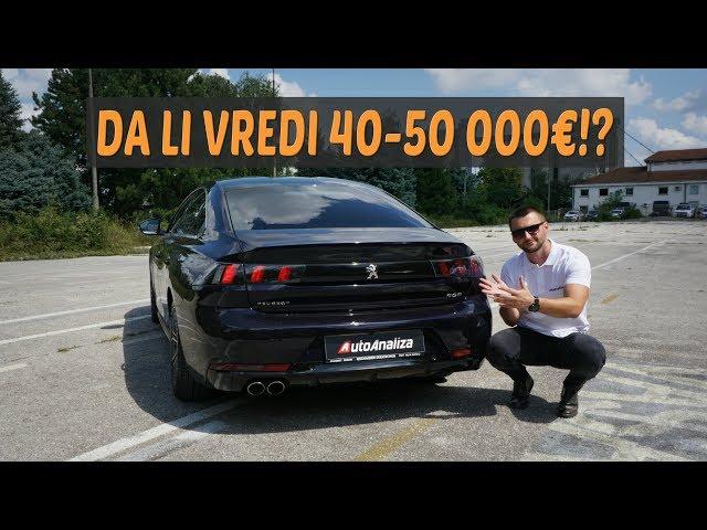 Test: Peugeot 508 2019 - Osudjen na propast zbog visoke cene!?