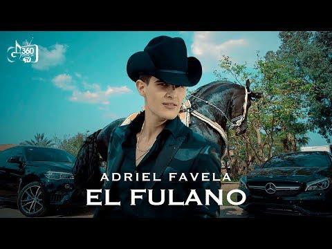 """Adriel Favela """"El Fulano"""" (Video Oficial)"""