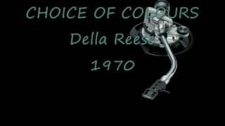 CHOICE OF COLOURS Della Reese