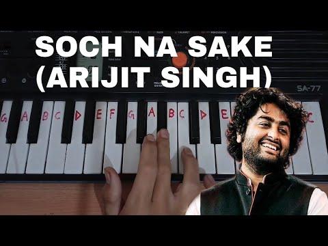 Soch Na Sake Easy Piano Tutorial.