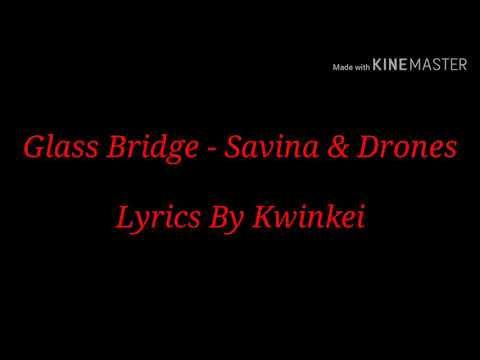 Glass Bridge - Savina & Drones (Lyrics) (Bride Of The Water God OST)