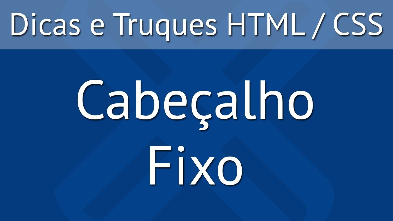 Como Fixar o Cabeçalho de uma Página com HTML, CSS e JavaScript