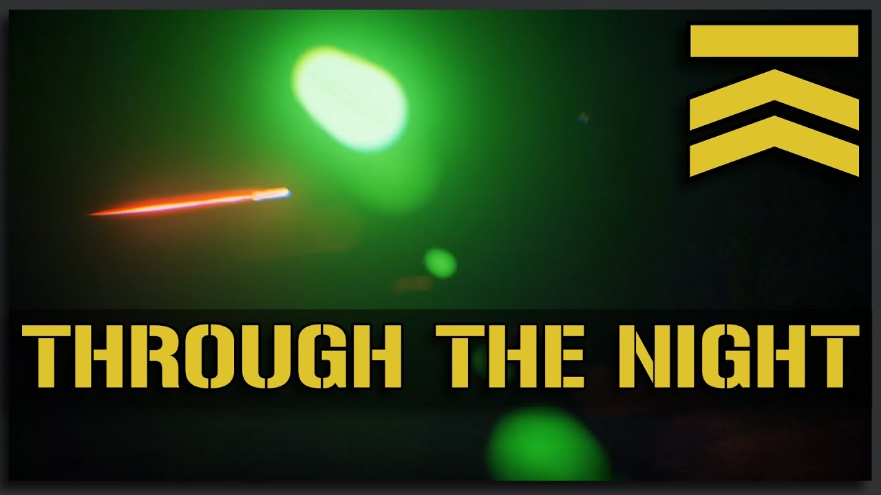 Through the Night - Squad Ops 1-Life Event (Operation: Silent Vigil)
