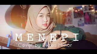 Download Menepi - Ngatmombilung ( Cover by Dkres Minor )